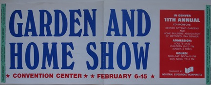 Double Sided Window Poster - Colorado Garden & Home Show - Feb 1970