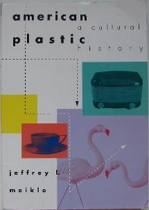 American Plastic: A Cultural History Cover