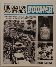 The Best of Bob Byrne's Boomer Columns - Front Cover