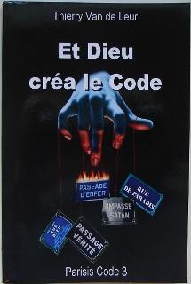 Et Dieu Crea Le Code - Parisis Code 3 Cover