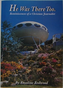 He Was There, Too: Reminiscences of a Christian Journalist Cover