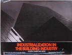 Industrialization In The Building Industry Cover