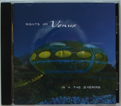 Nights On Venus - In 4 The Evening